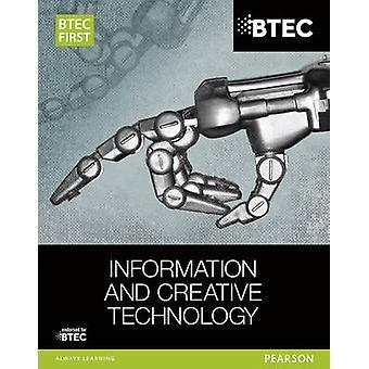 BTEC erste Informationen & Creative Technology - Student Buch von Eddi