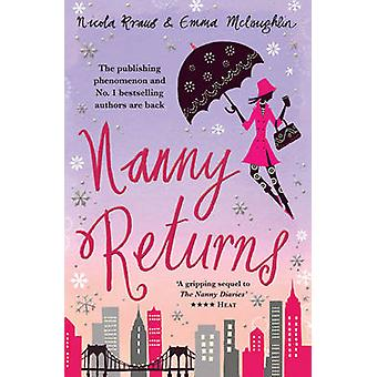 Nanny Returns by Nicola Kraus - Emma McLaughlin - 9781847391254 Book