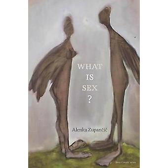 What IS Sex? by Alenka Zupancic - 9780262534130 Book