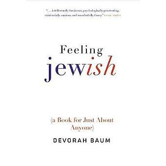 Sentimento ebraico - (un libro per chiunque) di Devorah Baum - 9780