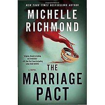 Äktenskap-pakten: En roman