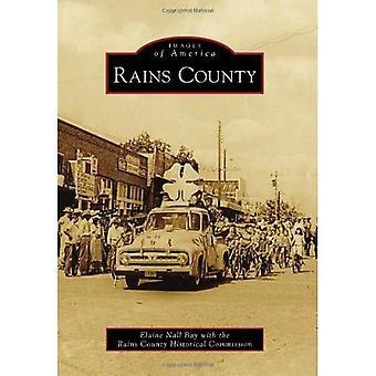 Rains County (Images of America (Arcadia Publishing))