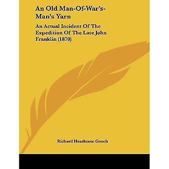 Fio de um velho-de-guerra-homem: um incidente real da expedição do falecido John Franklin (1870)