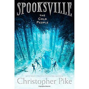 De koude mensen (Spooksville (Paperback))