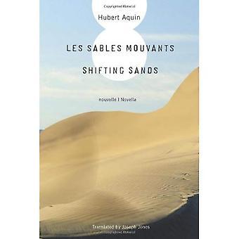 Les Sables Mouvants / Shifting Sands
