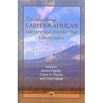 Rethinking östra afrikanska litterära och intellektuella landskap