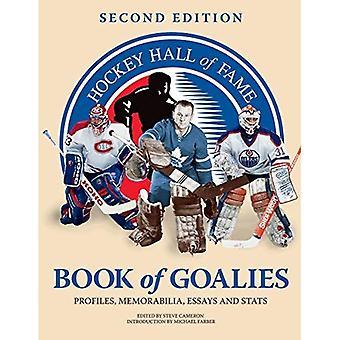 Hockey Hall of Fame boek van keepers: profielen, Memorabilia, Essays en Stats