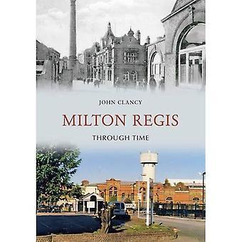 Milton Regis à travers le temps