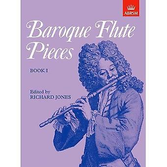 Baroque Flute Pieces, Book I: Bk. 1 (Baroque Flute Pieces (ABRSM))