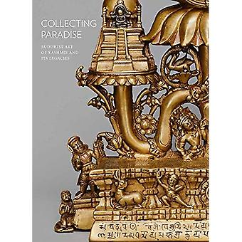 Collecting Paradise; Buddhist Art of Kashmir