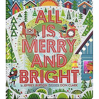 All Is Merry and Bright (A Shine Bright Book)
