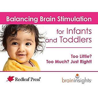Balancing hersenstimulatie voor zuigelingen en peuters: te weinig? Te erg? Alleen recht!