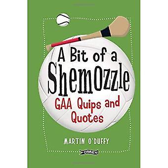 En 'en Bit av en Shemozzle': GAA ironier & citat