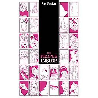 The People Inside by Ray Fawkes - Ray Fawkes - 9781620101681 Book