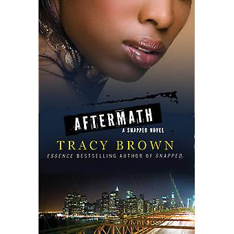 AFTERMATH by BROWN & TRACY