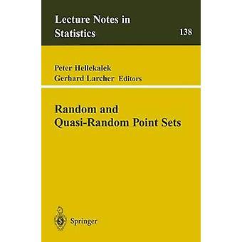 Random and QuasiRandom Point Sets by Hellekalek & Peter