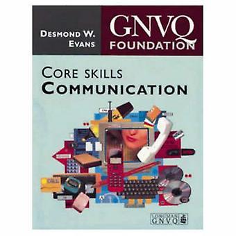 La Fondation Gnvq Core compétences Communication par Evans & Desmond W. Btec externe Verifie