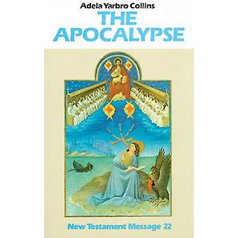 The Apocalypse by Collins & Adela Yarbro