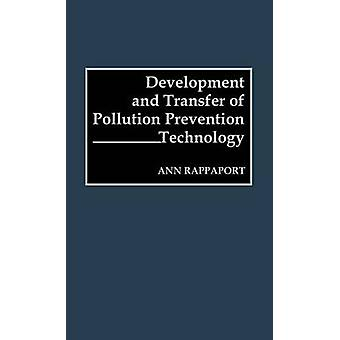 Development and Transfer of Pollution Prevention Technology by Rappaport & Ann