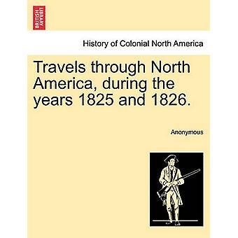 Reisen durch Nordamerika in den Jahren 1825 und 1826. von Anonymous