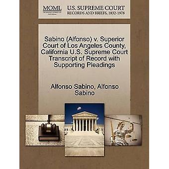 Sabino Alfonso v. Superior Court i Los Angeles County Kalifornien USA högsta domstol avskrift av posten med stödjande yrkats av Sabino & Alfonso