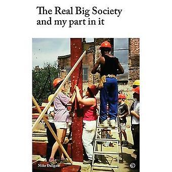 De echte grote maatschappij en mijn deel in het door Daligan & Mike