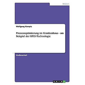 RFIDTechnologie Prozessoptimierung im Krankenhaus par Kamptzjuriste & Wolfgang