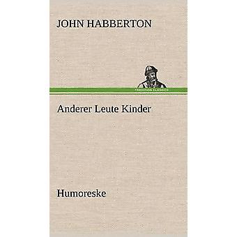 Anderer Leute Kinder durch Habberton & John