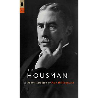A.e. Housman durch A. E. Housman & Alan Hollinghurst