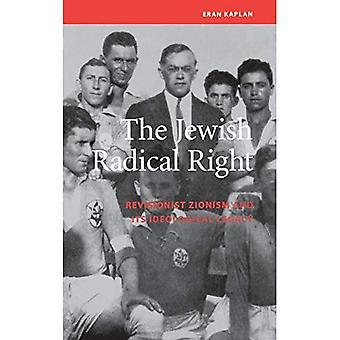 Den judiska radikala höger: Revisionistiska sionismen och dess ideologiska arv (studier på Israel)
