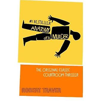 Anatomy of a Murder (25th Anniversary edition) by Robert Traver - 978