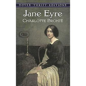 Jane Eyre by Charlotte Bronte - 9780486424491 Book