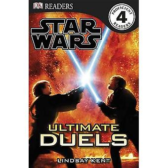 Star Wars - Ultimate Duels by Lindsay Kent - 9780756682637 Book