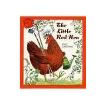 The Little Red Hen by Paul Galdone - Paul Galdone - 9780812443837 Book