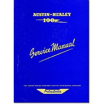 Austin Healey 100 Workshop Manual - The Completer Professional or Amat