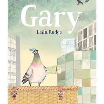 Gary by Leila Rudge - 9781406368574 Book