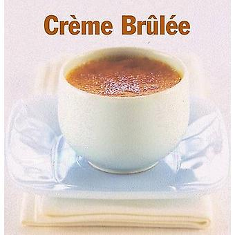 Creme Brulee by Sarah Lewis - Dominique Duby - Cindy Duby - 978155285