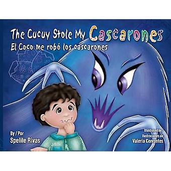 The Cucuy Stole My Cascarones/El Coco Me Rob Los Cascarones by Spelil
