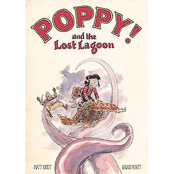 Poppy and the Lost Lagoon by Matt Kindt - 9781616559434 Book