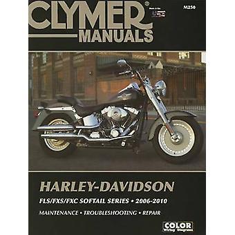 Harley Davidson FLX/FXS/FXC Softail Series - Clymer - 2006-2010 by Ano