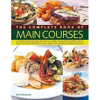 Main Courses - Complete Book of - A superb collection of 180 all-time