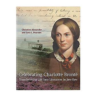 Celebrating Charlotte Bronte - Transforming Life into Literature in Ja