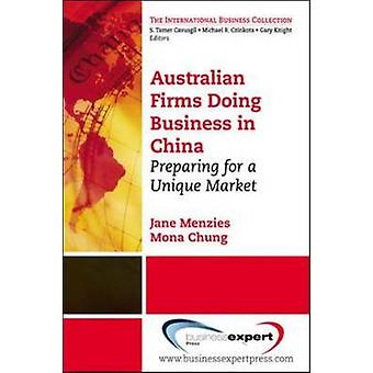 Doing Business in China Getting Ready for the Asian Century by Menzies & Jane