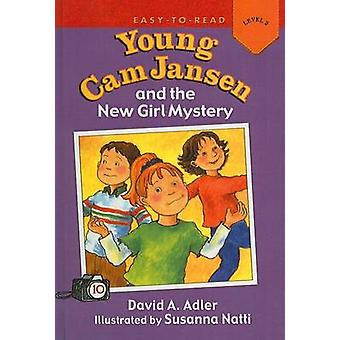 Young Cam Jansen and the New Girl Mystery by David A Adler - Susanna