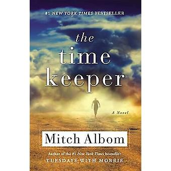 The Time Keeper by Mitch Albom - 9780316311533 Book