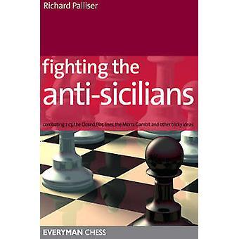 Fighting the antisicilians by Palliser & Richard