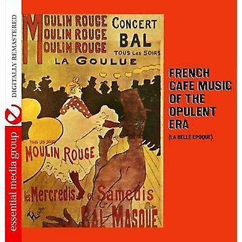 La Belle Epoque Ensemble - franska Caft musik av överdådiga eran [CD] USA import