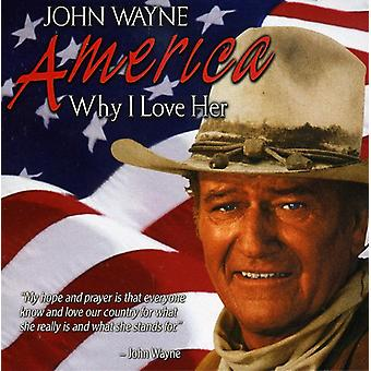 John Wayne - America Why I Love Her [CD] USA import