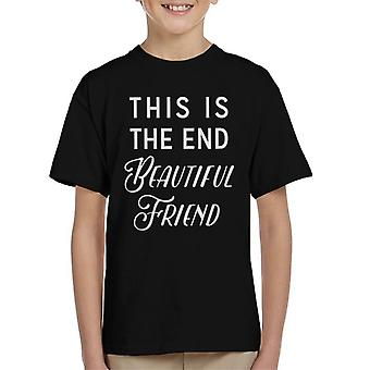 The End Song Lyric Kid's T-Shirt