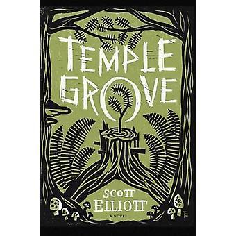 Temppeli Grove - romaani Scott Elliott - 9780295994246 kirja